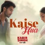 Kabir Singh Kaise Hua Song Lyrics